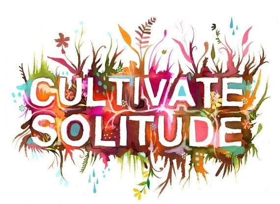 Cultivate Solitude art print | Inspirational Wall Art | Hand Lettering | watercolor print