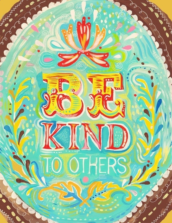 Be Kind Art Print | Hand Lettered Quote | Inspirational Wall Art | Watercolor Typography | Katie Daisy | 8x10 | 11x14