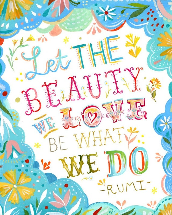Beauty We Love art print | Rumi Quote | Watercolor Quote | Hand Lettering | Katie Daisy Wall Art