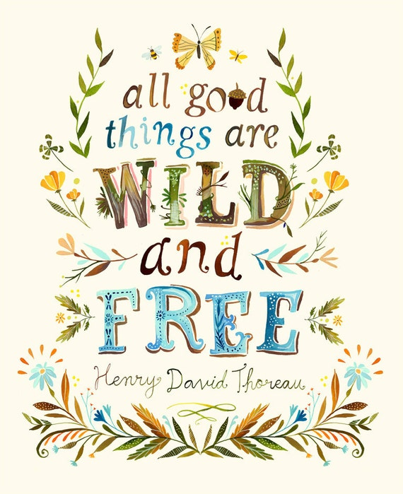Wild And Free Art Print Thoreau Quote Watercolor Lettering