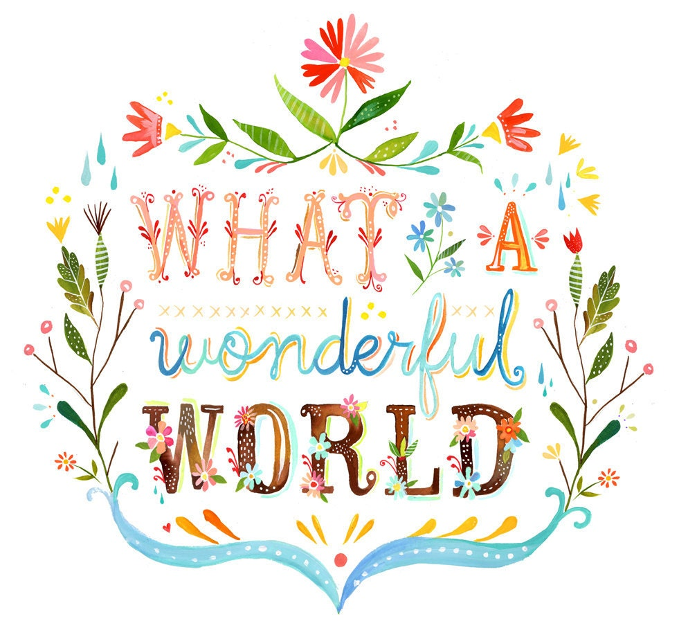 Wonderful World Art Print Watercolor Quote Inspirational
