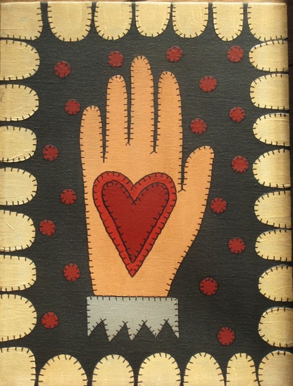 Folk Art Primitive Penny Rug Style Painting Heart In Hand