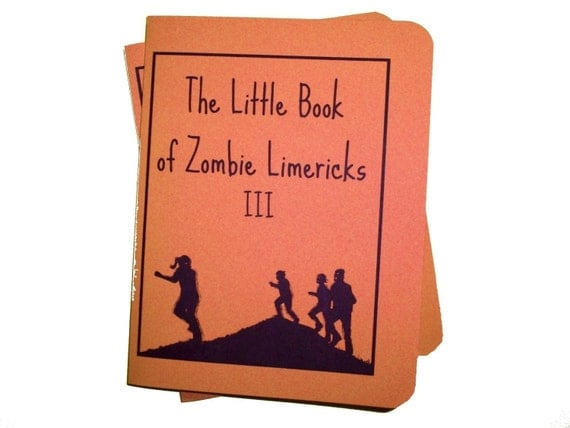Zombie Limericks volume 3 hand bound funny dark book zine poems illustrations reading art living dead zombies unique greeting card