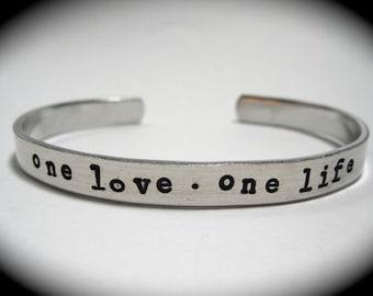 One Love One Life- Cuff Bracelet