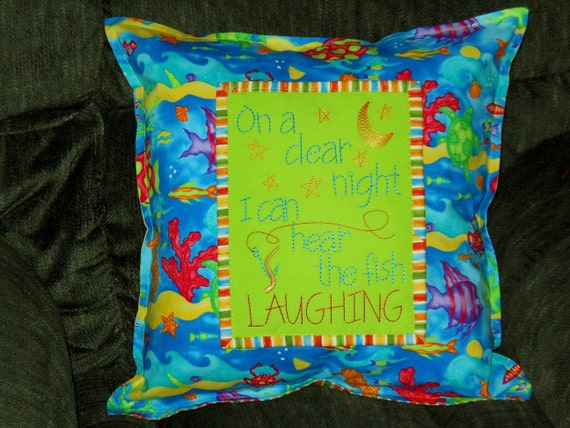 On A Clear Night I Can Hear The Fish Laughing 16 Inch Pillow