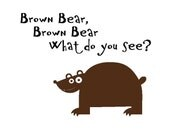 MOVING to Kids Corner SOON - - Brown Bear Brown Bear What do you See Children/ Toddler Vinyl Wall Decal