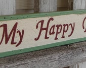 My Happy Place sign