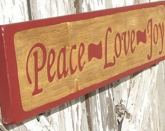 Peace Love Joy sign