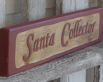 Santa Collector sign