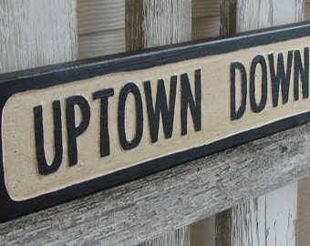 Uptown Downtown sign