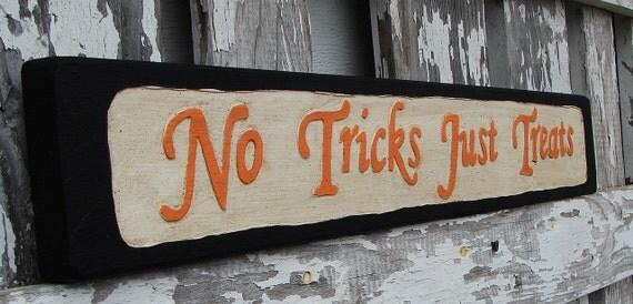 No Tricks Just Treats sign BOGO