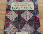 The Classic American Quilt Collection  Log Cabin