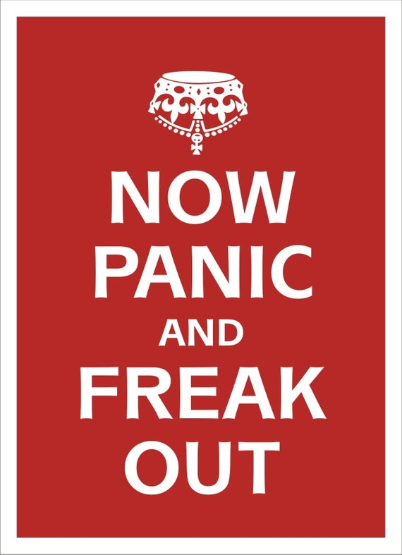 Poster Print canvas not paper  - NOW PANIC AND FREAK OUT  -  11,69 X 16,535 inches - not paper but museum cotton canvas