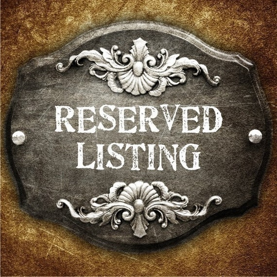 RESERVED LISTING for goldengirl228