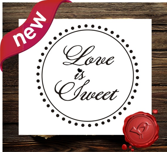 Love is Sweet Custom rubber stamp  Wedding Candy Buffet  -  wood handle    wedding  gift - style HS 1302B