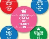 EDITABLE PDF digital collage sheet - keep calm and carry on 4 x 6 inch sheet - 1 inch circle bottle cap - type in the phrase of your choice