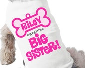 Dog big sister to be shirt- doggie bone dog tshirt perfect for first baby pregnancy announcement and dog lover
