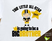Big brother to be football Little All-Star pregnancy announcement Tshirt