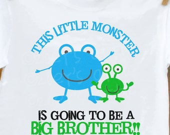 big brother to be shirt pregnancy annoucement this little monster is going to be a big brother