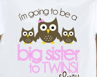 Big sister to be to twins owl pregnancy announcement Tshirt