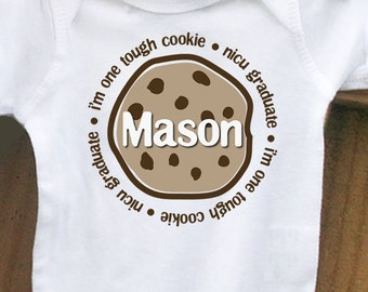 personalized childrens bodysuit- I'm one tough cookie nicu grad baby bodysuit
