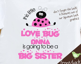 Big Sister shirt - love bug big sister to be t-shirt perfect pregnancy announcement