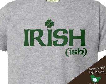 Funny St. Patrick's Day mens or ladies Irish (ish) Tshirt