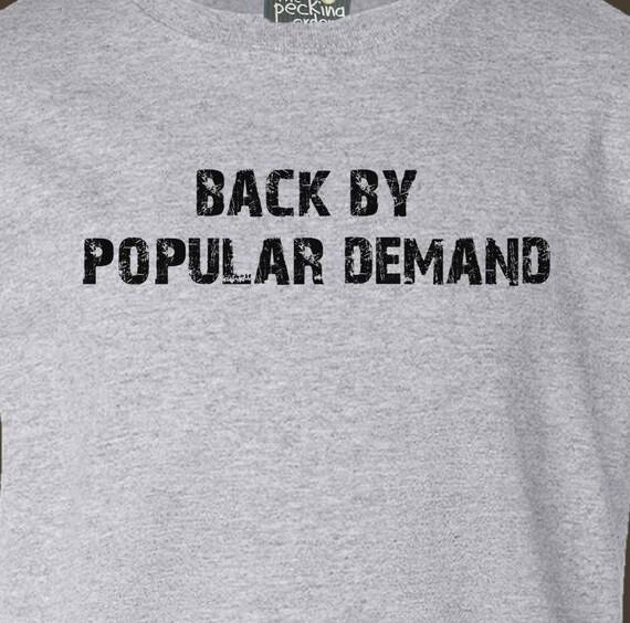 Back to school back by popular demand funny first day of school Tshirt