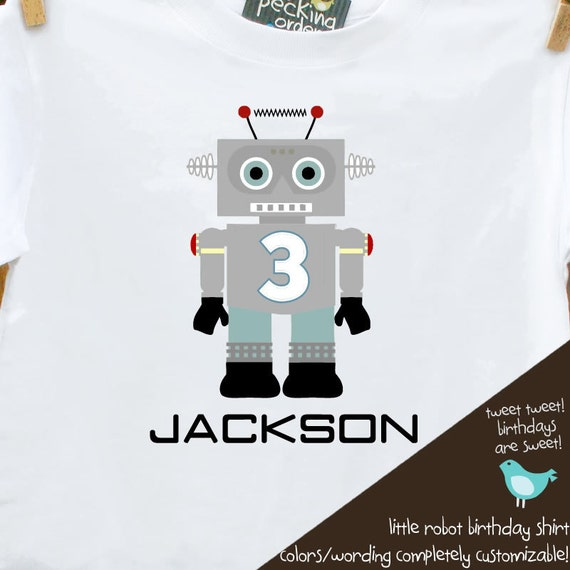 ROBOT Birthday Boy shirt - perfect for the robot themed party or fan in your life