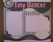 Tiny Dancer 2 12x12 page layout