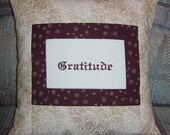 Gratitude Pillow Embroidered and Quilted