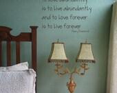 Love Abundantly Henry Drummond Quote Vinyl Wall Art Lettering Words Forever Ship International