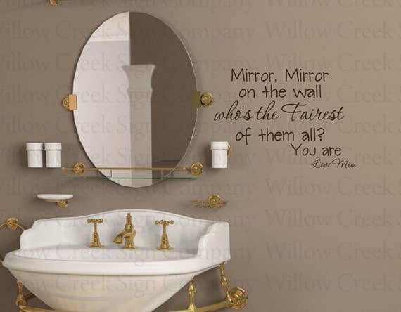 Mirror On The Wall Fairest Girl Bathroom Vinyl By Willowcreeksigns