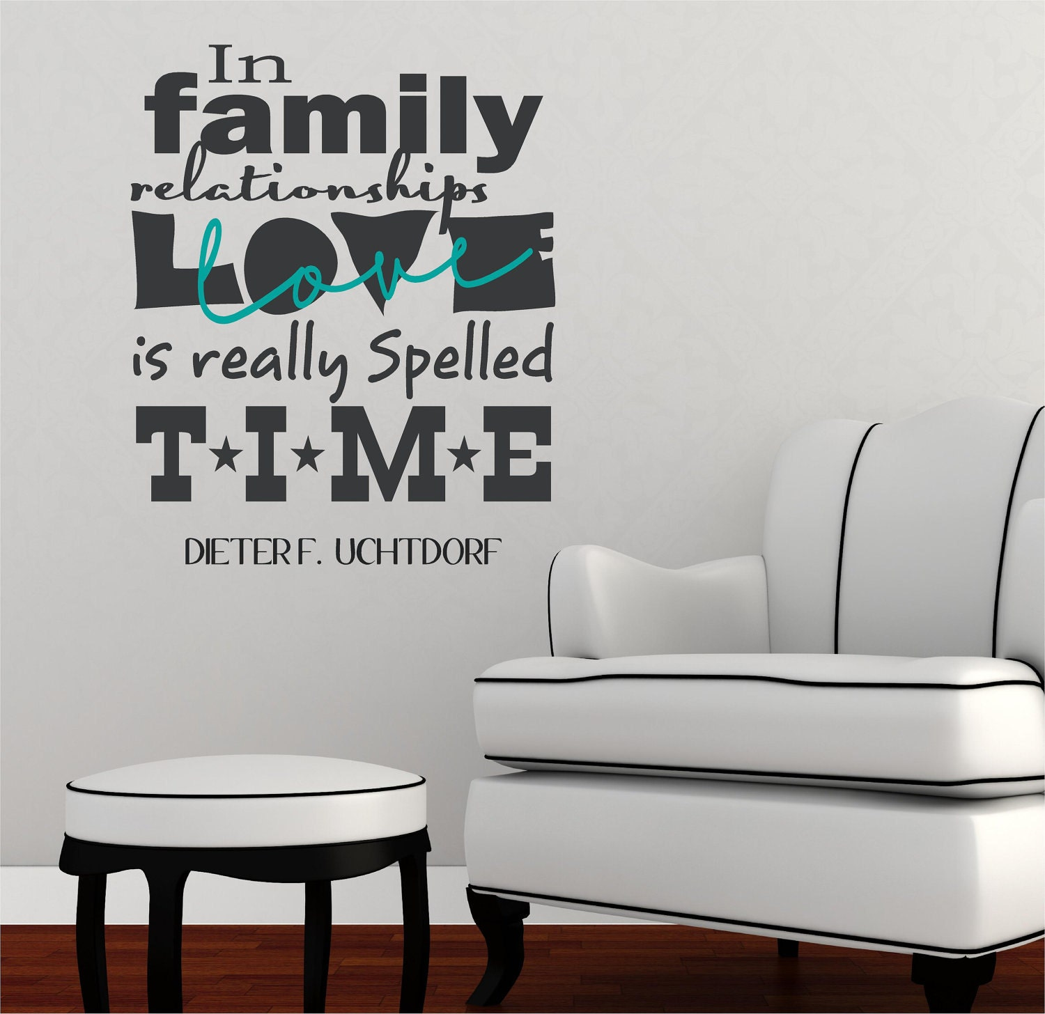 in family time is love uchtdorf vinyl decor by