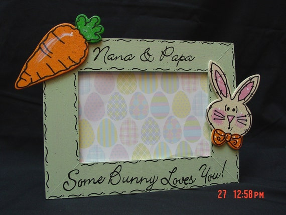 Easter Picture Frame Nana And Papa Some Bunny Loves You