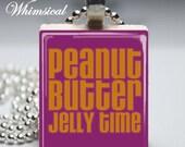 Peanut Butter Jelly Time - Scrabble Tile Pendant Jewelry