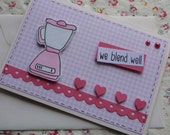 WE BLEND WELL - Handmade blank greeting card with lovely pink blender