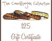 25 Dollar Gift Certificate to The CamBrayah Collection - Free Shipping