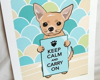 Keep Calm Chihuahua on Scaled Background - Eco-friendly 7x9 Print