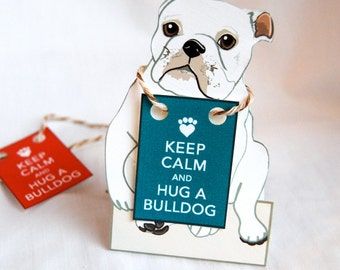 Keep Calm Bulldog - Desk Decor Paper Doll