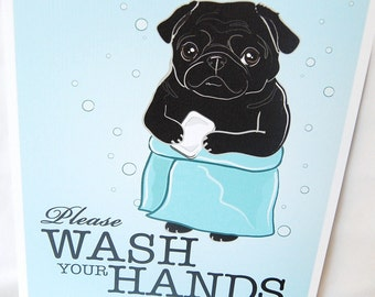 Wash Your Hands Black Pug - 8x10 Eco-friendly Print