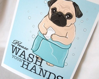 Wash Your Hands Pug - 8x10 Eco-friendly Print