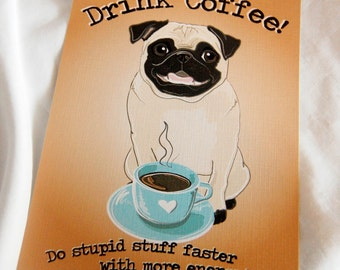 Coffee Fawn Pug - 5x7 Eco-friendly Print