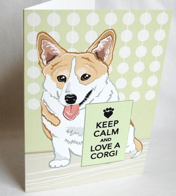 Keep Calm Corgi Greeting Card