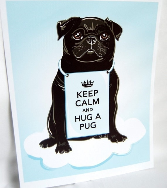 Keep Calm Black Pug on a Cloud - 8x10 Print