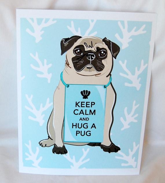 Keep Calm Pug on Blue Coral Background - 8x10 Print