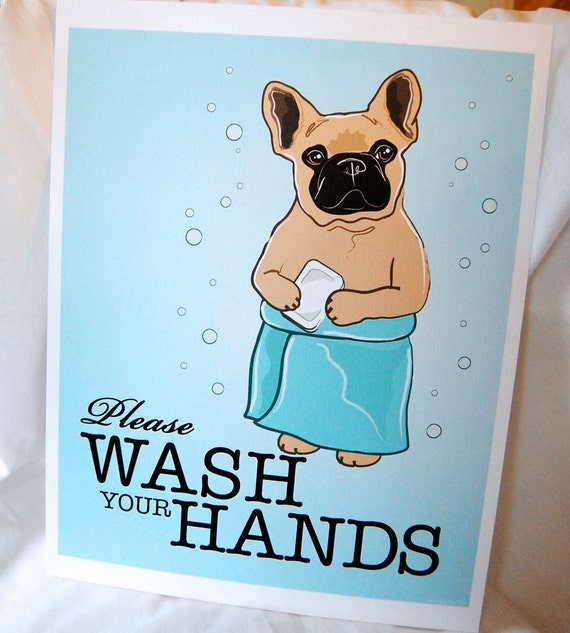 Wash Your Hands Fawn Frenchie - 8x10 Eco-friendly Print