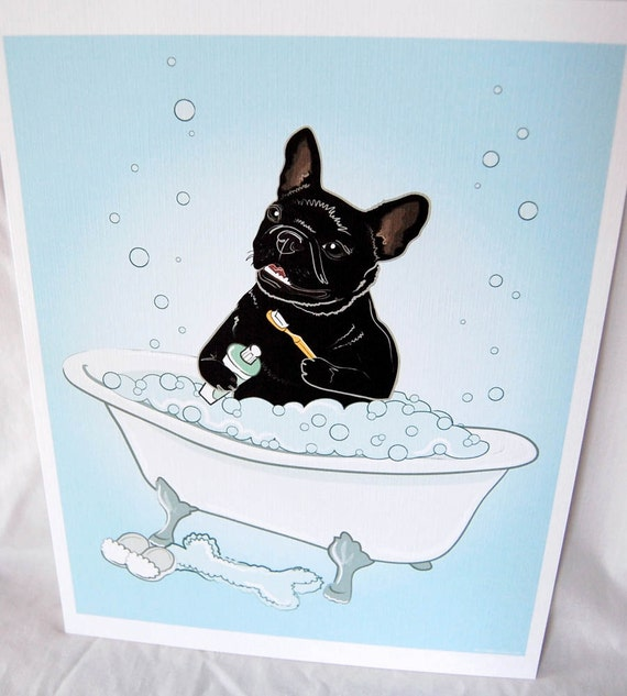 Bathtime French Bulldog - Eco-Friendly 8x10 Print