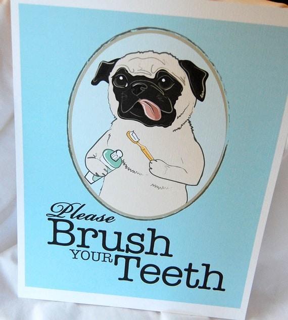 Brush Your Teeth Pug - 8x10 Eco-friendly Print