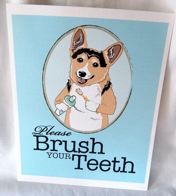 Brush Your Teeth Corgi - 8x10 Eco-friendly Print